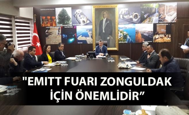 """""""EMITT fuarı Zonguldak için önemlidir''"""