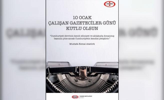 Erdemir'den Çalışan Gazeteciler Günü mesajı