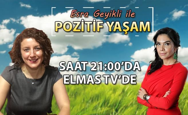 Esra Geyikli ile Pozitif Yaşam programı