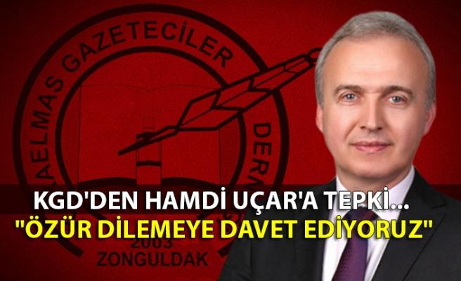 """KGD'den Hamdi Uçar'a tepki... """"Özür dilemeye davet ediyoruz"""""""
