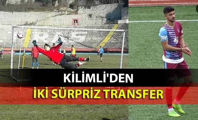 Kilimli'den iki sürpriz transfer