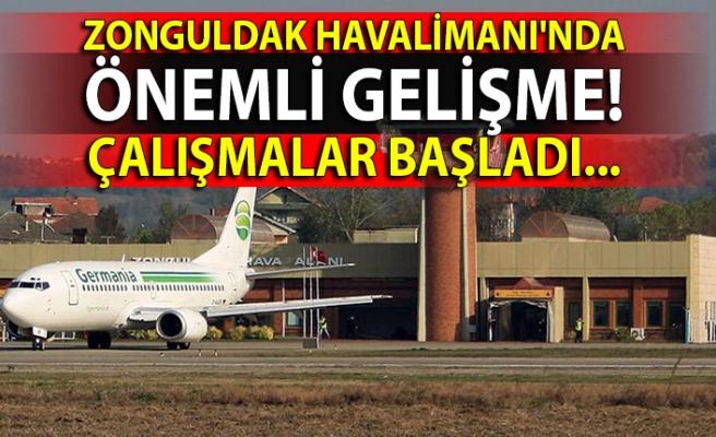 Zonguldak Havalimanı'nda önemli gelişme… Çalışmalar başladı!
