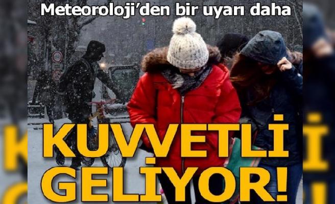 Meteoroloji'den bir uyarı daha…