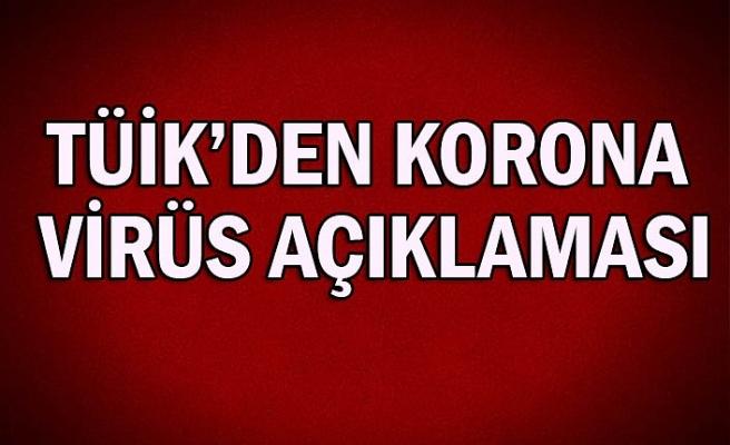 TÜİK'den Korona virüs açıklaması