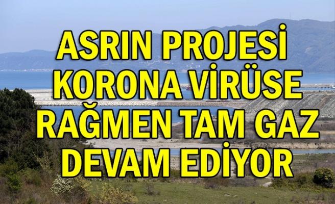 Asrın projesi korona virüse rağmen tam gaz devam ediyor