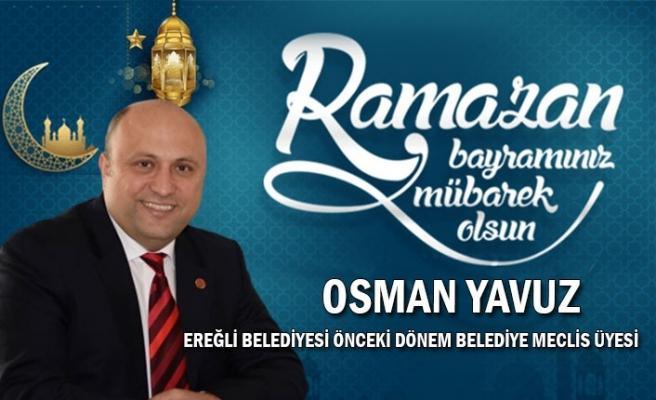 Ereğli Belediyesi Önceki Dönem Belediye Meclis Üyesi Osman YAVUZ Bayram Kutlaması