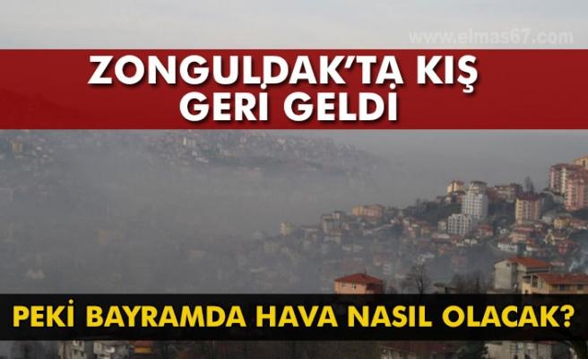 Zonguldak'ta kış geri döndü. Peki bayramda hava nasıl olacak?