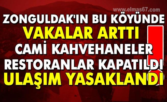 Zonguldak'ın bu köyünde vak'alar arttı !!! Cami Kahvehaneler restoranlar kapatıldı... Ulaşım yasaklandı !!!