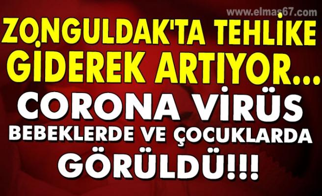 Zonguldak'ta tehlike giderek artıyor... Corona virüs bebeklerde ve çocuklarda da görüldü!