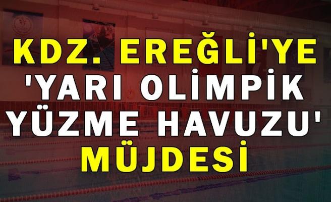 Kdz. Ereğli'ye 'Yarı Olimpik Yüzme Havuzu' müjdesi