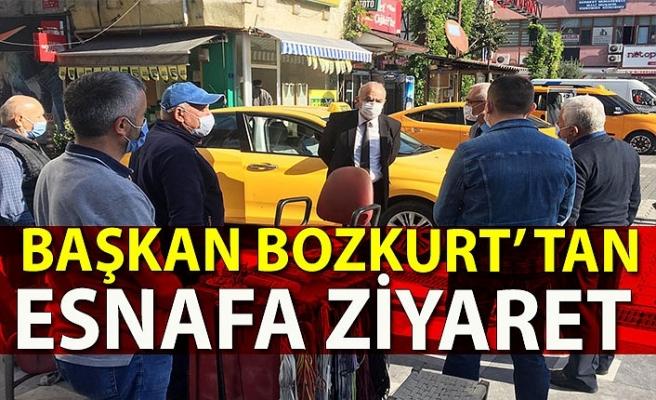Başkan Bozkurt' tan esnafa ziyaret
