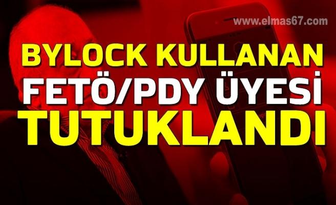 Bylock kullanan FETÖ/PDY üyesi tutuklandı