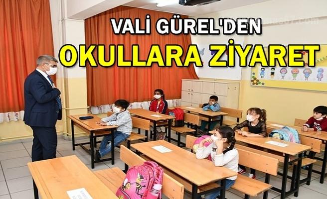 Vali Gürel'den okullara ziyaret