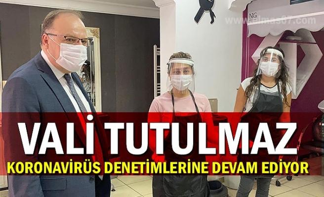 Vali Tutulmaz, koronavirüs denetimleri devam ediyor
