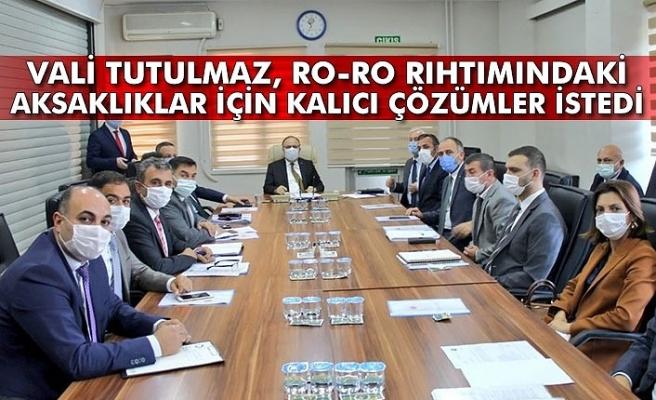 Vali Tutulmaz, RO-RO rıhtımındaki aksaklıklar için kalıcı çözümler istedi
