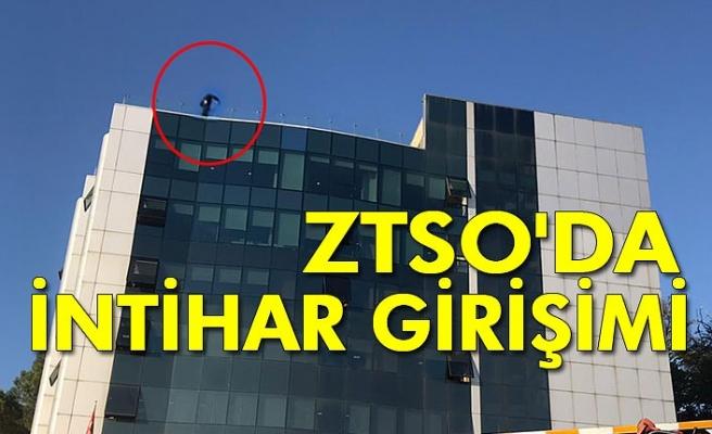 ZTSO'da intihar girişimi