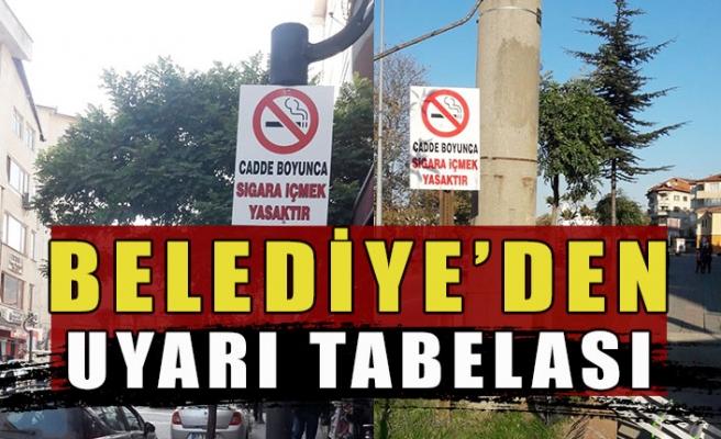 Belediye'den uyarı tabelası