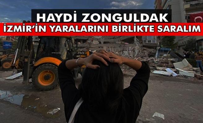 Haydi Zonguldak... İzmir'in yaralarını birlikte saralım