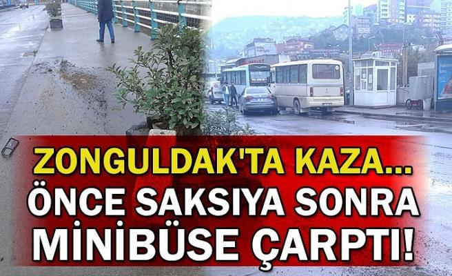 Zonguldak'ta kaza... Önce saksıya sonra minibüse çarptı!