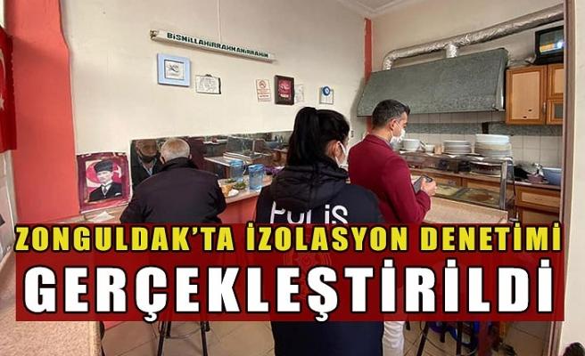 Zonguldak'ta 18 bin 168 izolasyon denetimi gerçekleştirildi