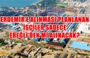 Erdemir'e alınması planlanan işçiler sadece...