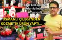 Osmanlı Çileği'nden kozmetik ürün yaptı......