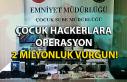 Çocuk hackerlara operasyon: 2 milyonluk vurgun yapmışlar!