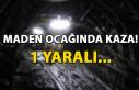 Maden ocağında kaza! 1 yaralı...