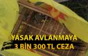 Yasak avlanmaya 3 bin 300 TL ceza!