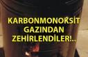 Karbonmonoksit gazından zehirlendiler!..