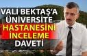 Vali Bektaş'a üniversite hastanesini inceleme...