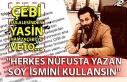 Çebi sülalesinden Yasin Hamzaçebi'ye veto......