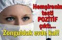 Hemşirenin testi pozitif çıktı... Zonguldak evde...