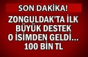Zonguldak ta ilk büyük destek o isimden geldi......