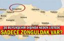30 büyükşehir dışında neden listede sadece Zonguldak...