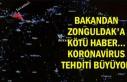Bakandan Zonguldak'a kötü haber... Koronavirus...