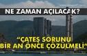 'ÇATES SORUNU BİR AN ÖNCE ÇÖZÜLMELİDİR'