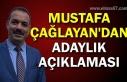 Mustafa Çağlayan'dan adaylık açıklaması