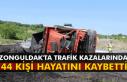 Zonguldak'ta trafik kazalarında 44 kişi hayatını...
