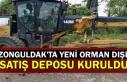 Zonguldak'ta yeni orman dışı satış deposu...