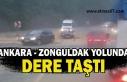 Ankara - Zonguldak yolunda dere taştı