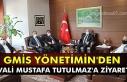 GMİS yönetimin'den Vali Mustafa Tutulmaz'...