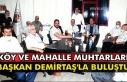 Köy ve mahalle muhtarları Başkan Demirtaş'la...