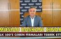 MÜSİAD Başkanı Çınar, İlk 500'e giren firmaları...