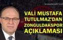 Vali Mustafa Tutulmaz'dan Zonguldakspor açıklaması