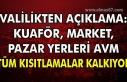 Valilik'ten açıklama: Kuaför, Market, Pazar...