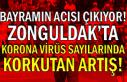 Bayramın acısı çıkıyor! Zonguldak'ta Korona...