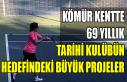 KÖMÜR KENTTE 69 YILLIK TARİHİ KULÜBÜN HEDEFİNDEKİ...