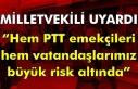 """Milletvekili uyardı! """"Hem PTT emekçileri hem vatandaşlarımız..."""