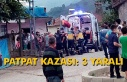 Patpat Kazası: 3 Yaralı